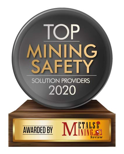 Top 10 Mining Safety Solution Companies - 2020