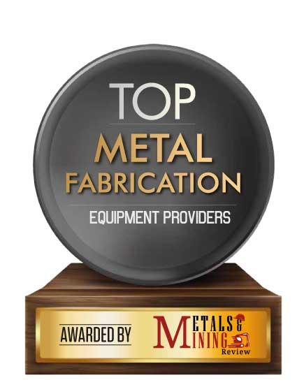 Top 10 Metal Fabrication Equipment Companies - 2020